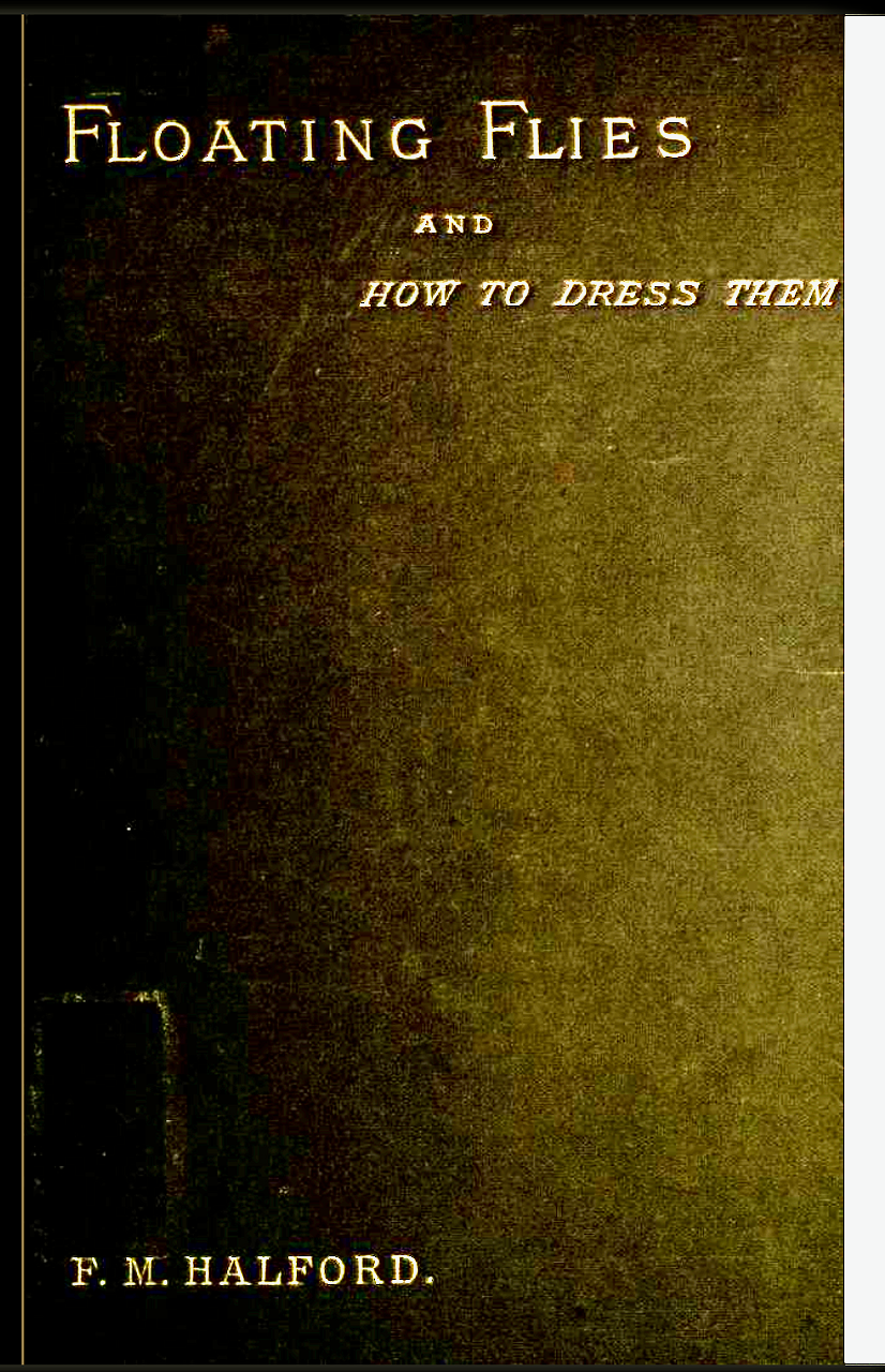Floating Flies book by Frederic M. Halford (1886)